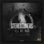 Stereotunes - All We Had