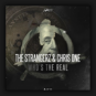 The Strangerz & Chris One - Who's The Real