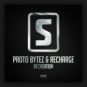 Proto Bytez & Recharge - Recreation