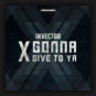 Invector - X Gonna Give To Ya