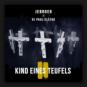 Jebroer & DJ Paul Elstak - Kind Eines Teufels