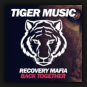 Recovery Mafia - Back Together