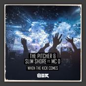 When The Kick Comes