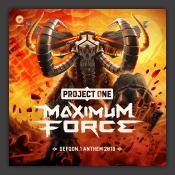 Maximum Force (Defqon.1 Anthem 2018)