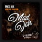 Mad Jak - Here We Go Again
