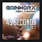Gainworx feat. Toni Fox - 45 Seconds 2K18