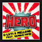 G-Lati & Mellons feat. Damian Pipes - Hero