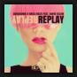 Audiosonik & Kriss Raize feat. David Celine - Replay