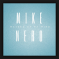 Mike Nero - Messed Up My Mind