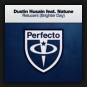 Dustin Husain feat. Natune - Relucent (Brighter Day)