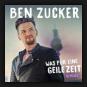 Ben Zucker - Was Für Eine Geile Zeit (Remixes)