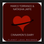 Marco Torrance & Natasha Jaffe - Cinnamon's Diary