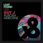 Guy J - Aurora / Airbone