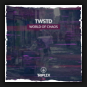 Twstd - World Of Chaos