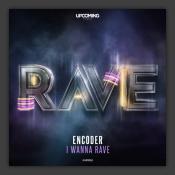 I Wanna Rave