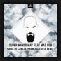 Super Marco May feat. Mad Bob - Fuera De Cabeza (Francesco Zeta Remix)