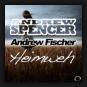 Andrew Spencer &  Andrew Fischer - Heimweh