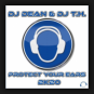 DJ Dean & DJ T.H. - Protect Your Ears 2K20