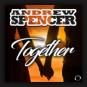 Andrew Spencer - Together