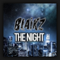 Blaikz - The Night