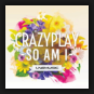 CrazyPlay - So Am I