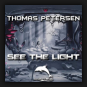 Thomas Petersen - See The Light