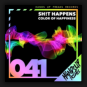 Sh!t Happens - Color Of Happiness
