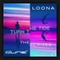 Dune & Loona - Turn The Tide