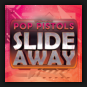 Pop Pistols - Slide Away