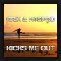 Arix & K4spro - Kicks Me Out