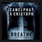 CamelPhat x Cristoph - Breathe