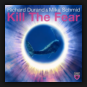 Richard Durand & Mike Schmid - Kill The Fear