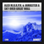Alex M.O.R.P.H. & Jamaster A - Sky Over Great Wall