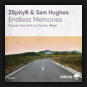 Z8phyR & Sam Hughes - Endless Memories