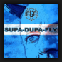 666 - Supa-Dupa-Fly (Slasherz Remix)