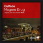 Outfade - Magere Brug