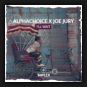 Alphachoice & Joe Jury - I'LL Wait