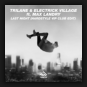 Trilane & Electric Village feat. Max Landry - Last Night (Hardstyle VIP Club Edit)