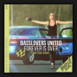 Basslovers United - Forever Is Over (Naptone Remix)