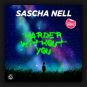 Sascha Nell - Harder Without You