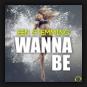 Een Stemming - Wanna Be
