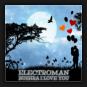 Electroman - Bushra I Love You