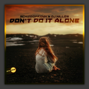 Don't Do It Alone