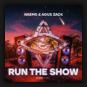 NAEMS & Agus Zack - Run The Show
