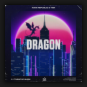 Rave Republic & TBR - Dragon
