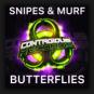 Snipes & Murf - Butterflies